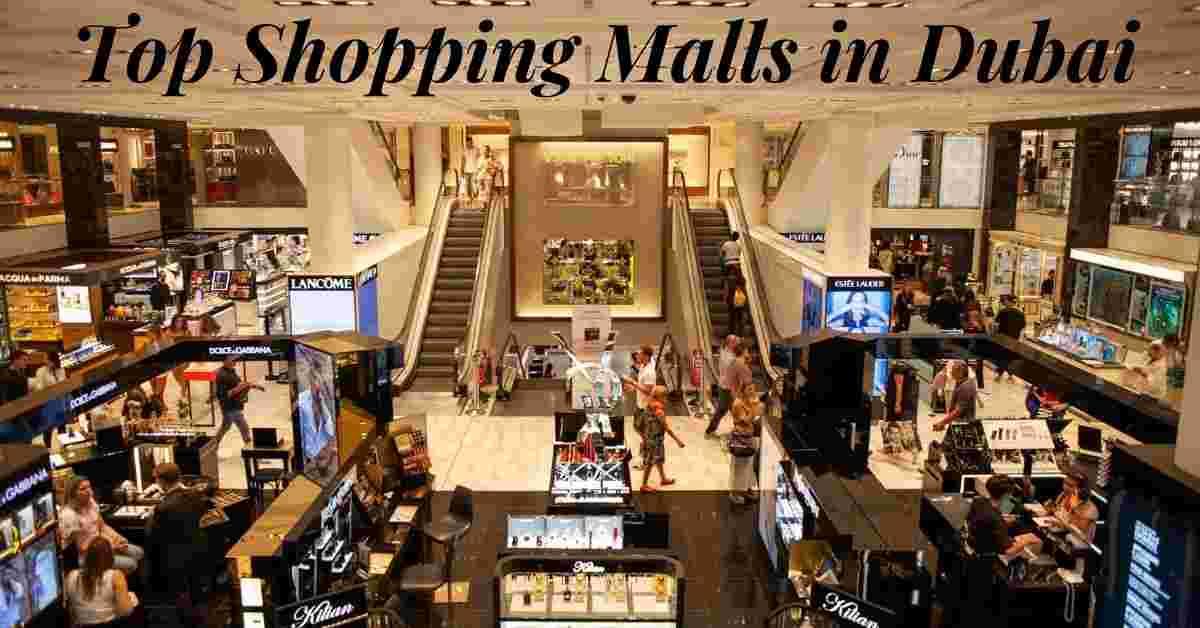 The Top 6 Shopping Malls in Dubai