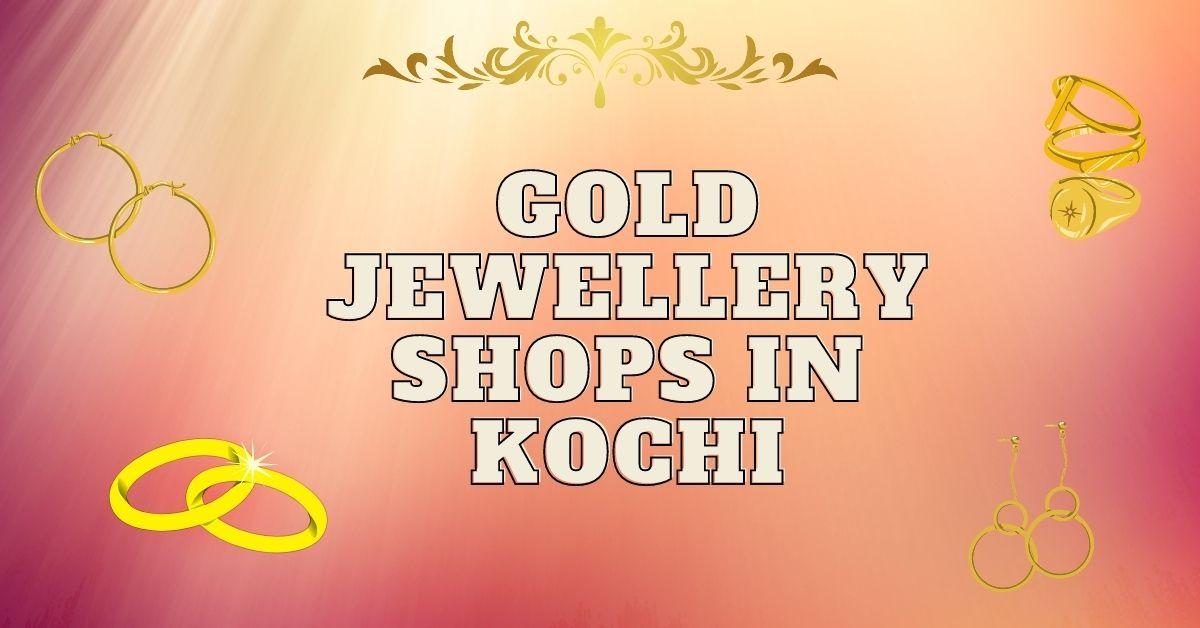 Jewellers in Kochi