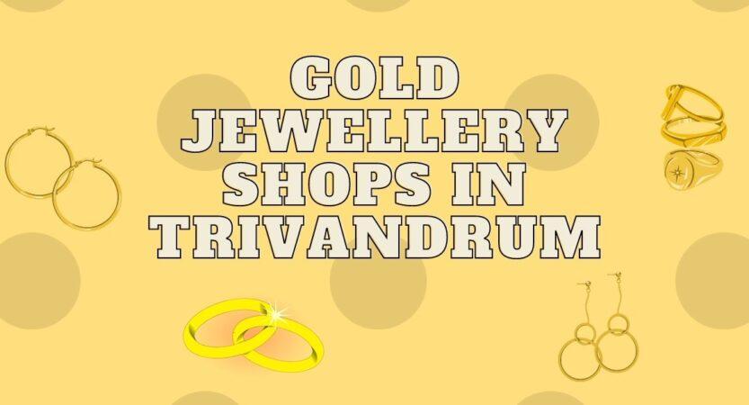 Jewellers in Trivandrum
