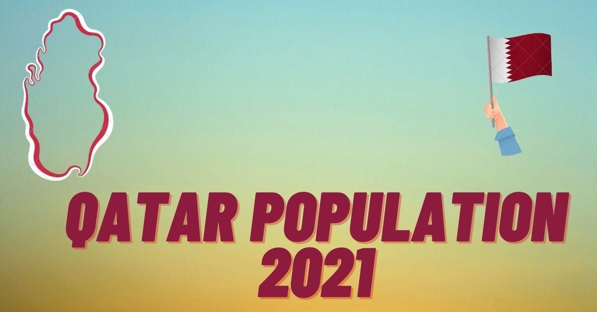 Qatar Population 2021