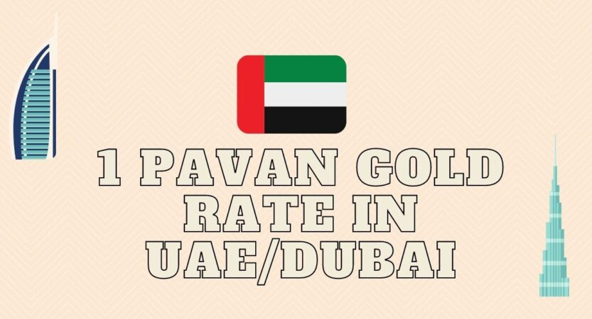 1 Pavan Gold Rate in UAE & Gold Price Dubai in INR
