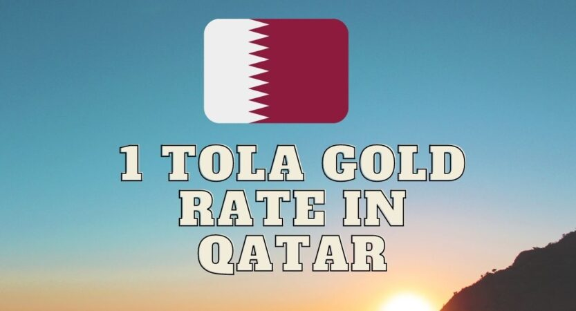 Qatar Gold Rate in Indian Rupees for 1 Pavan & 1 Tola